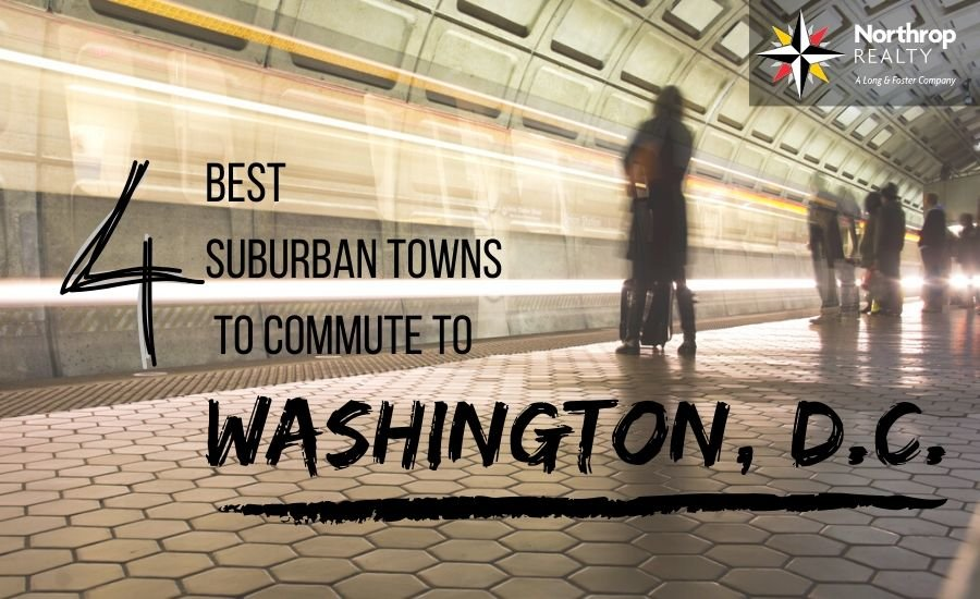 Best Suburban Towns For Commuting to Washington, D.C.