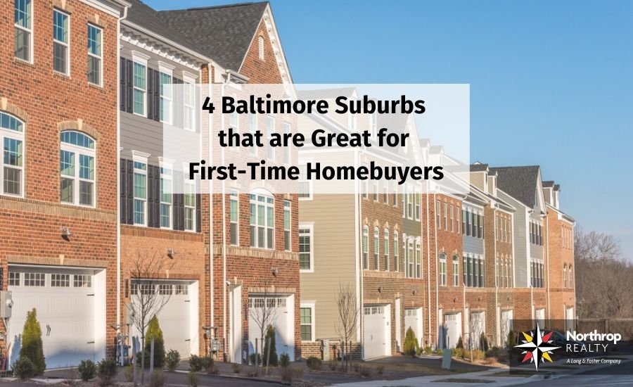 Baltimore suburbs that are perfect for first-time homebuyers