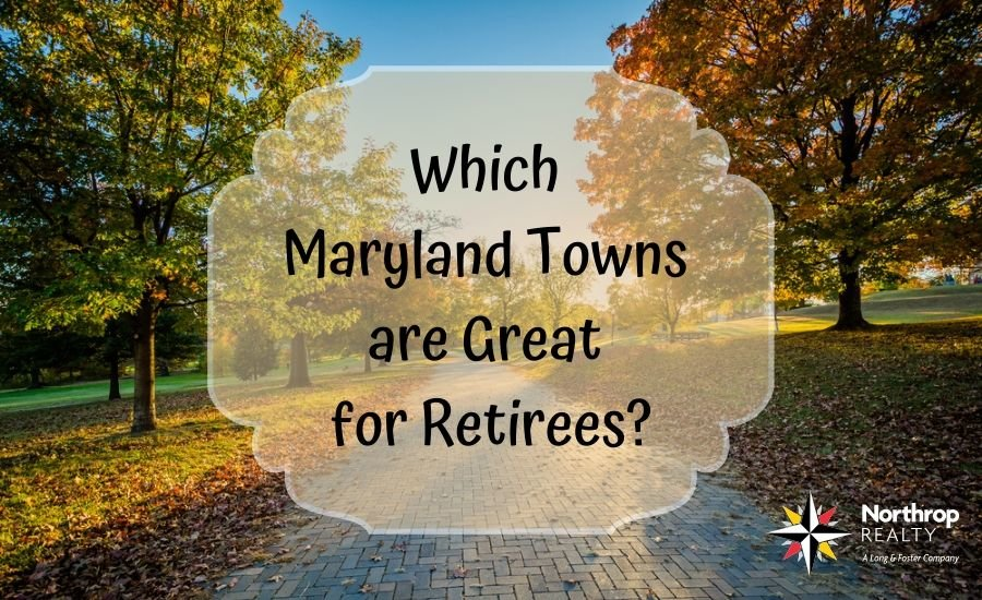 Maryland Towns that are great for retirees
